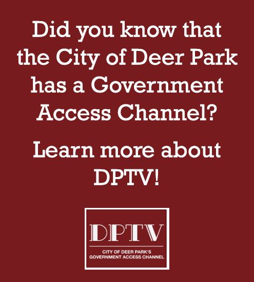 "Text only - ""Did you know that the City of Deer Park has a Government Access Channel?"""